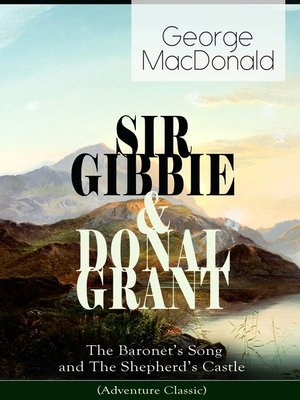 cover image of SIR GIBBIE & DONAL GRANT