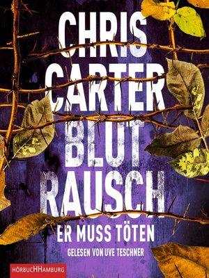 cover image of Blutrausch – Er muss töten