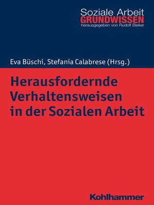 cover image of Herausfordernde Verhaltensweisen in der Sozialen Arbeit