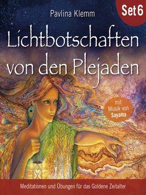cover image of Lichtbotschaften von den Plejaden (Übungs-Set 6)