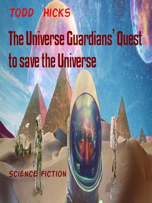 cover image of The Universe Guardians' Quest to save the Universe
