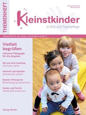 cover image of Vielfalt begrüßen. Inklusive Pädagogik für die Jüngsten