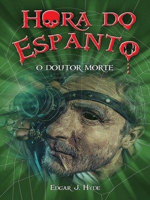 cover image of Hora do espanto--O Doutor Morte