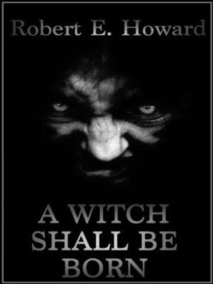 cover image of A Witch Shall Be Born