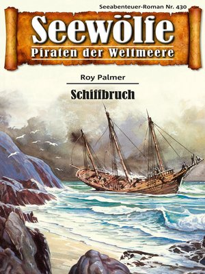 cover image of Seewölfe--Piraten der Weltmeere 430