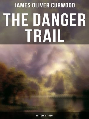 cover image of The Danger Trail (Western Mystery)