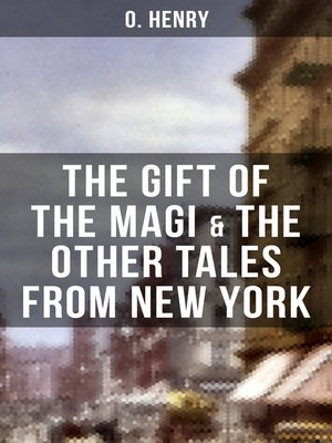 cover image of THE GIFT OF THE MAGI & THE OTHER TALES FROM NEW YORK