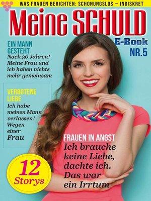 cover image of Meine Schuld 5--Romanzeitschrift