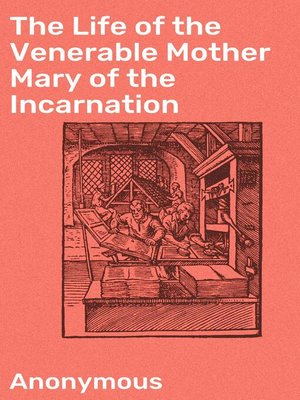 cover image of The Life of the Venerable Mother Mary of the Incarnation
