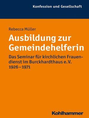cover image of Ausbildung zur Gemeindehelferin