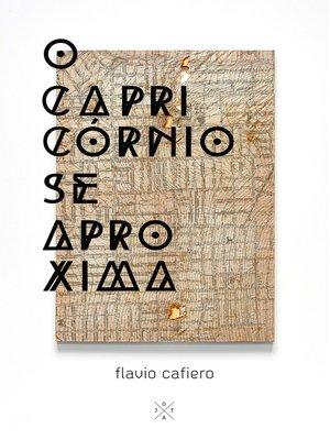 cover image of O capricórnio se aproxima