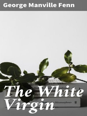 cover image of The White Virgin