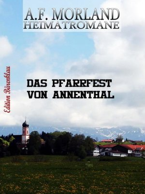 cover image of Das Pfarrfest von Annenthal