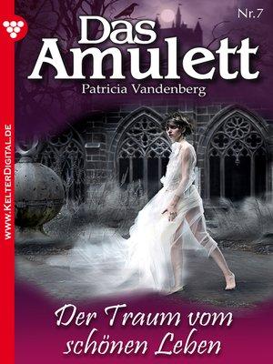 cover image of Das Amulett 7--Liebesroman