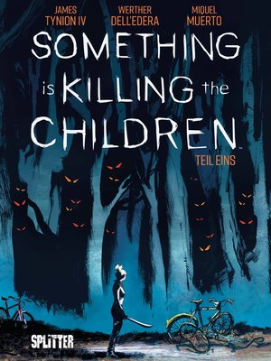 cover image of Something is killing the Children. Band 1