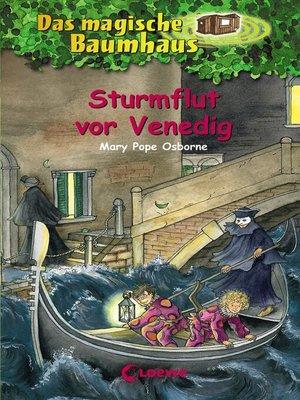 cover image of Das magische Baumhaus 31--Sturmflut vor Venedig