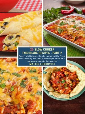 cover image of 25 Slow-Cooker Enchilada Recipes--Part 2