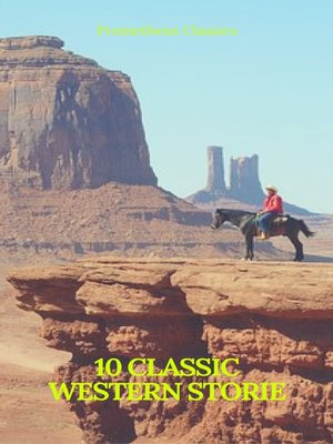 cover image of 10 Classics Western Stories (Prometheus Classics)