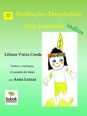 cover image of Meditações terapêuticas para pequenos índios