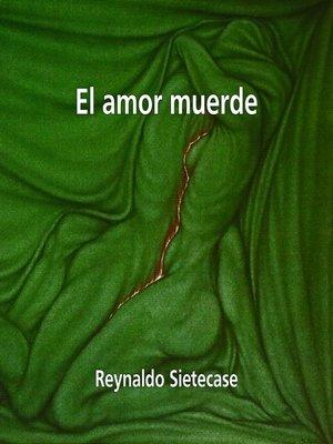 cover image of El Amor Muerde