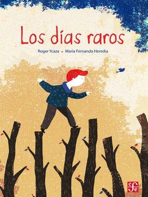 cover image of Los días raros