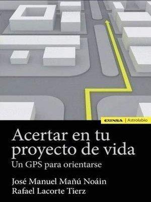 cover image of Acertar con tu proyecto de vida