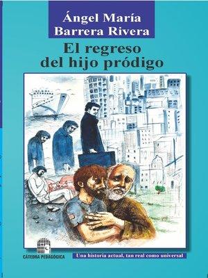 cover image of El regreso del hijo pródigo
