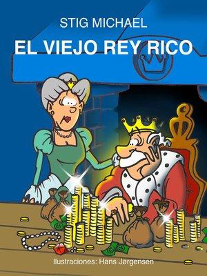 cover image of El viejo Rey Rico