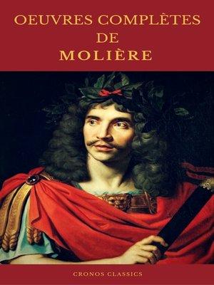 cover image of OEUVRES COMPLÈTES DE MOLIÈRE (Cronos Classics)