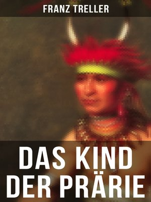 cover image of Das Kind der Prärie