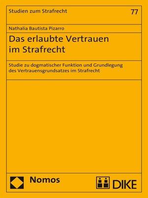 cover image of Das erlaubte Vertrauen im Strafrecht