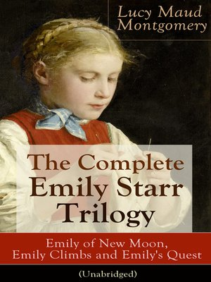 cover image of The Complete Emily Starr Trilogy