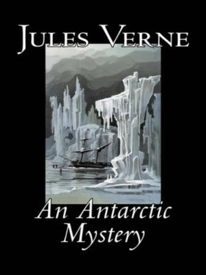 cover image of An Antarctic Mystery