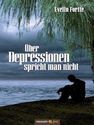 cover image of Über Depressionen spricht man nicht