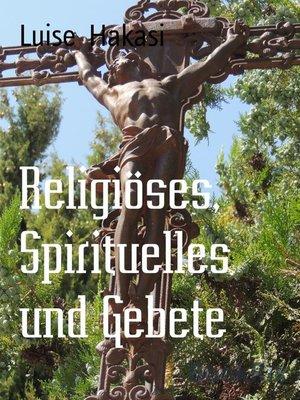 cover image of Religiöses, Spirituelles und Gebete