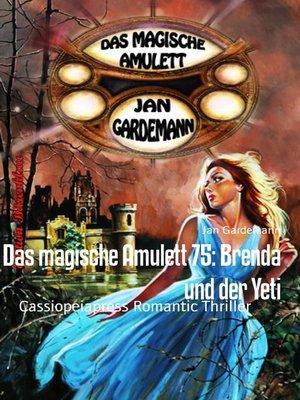 cover image of Das magische Amulett 75
