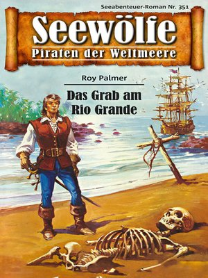 cover image of Seewölfe--Piraten der Weltmeere 351