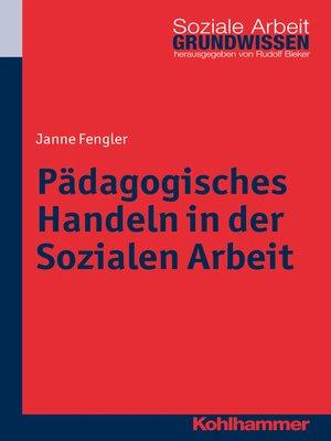 cover image of Pädagogisches Handeln in der Sozialen Arbeit