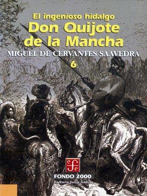 cover image of El ingenioso hidalgo don Quijote de la Mancha, 6
