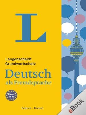 cover image of Langenscheidt Grundwortschatz Deutsch als Fremdsprache