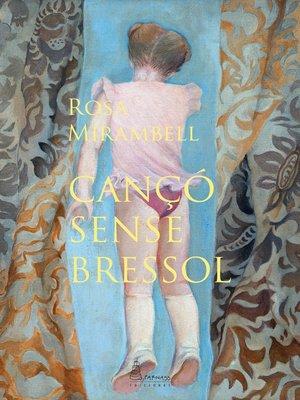 cover image of Cançó sense bressol