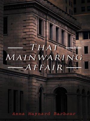 cover image of That Mainwaring Affair