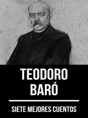 cover image of 7 mejores cuentos de Teodoro Baró