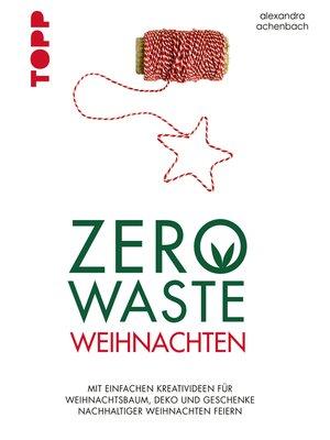 cover image of Zero Waste Weihnachten