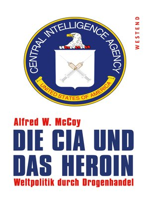 cover image of Die CIA und das Heroin