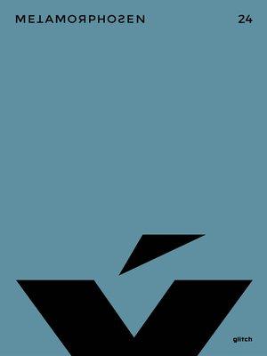 cover image of metamorphosen 24 – Glitch