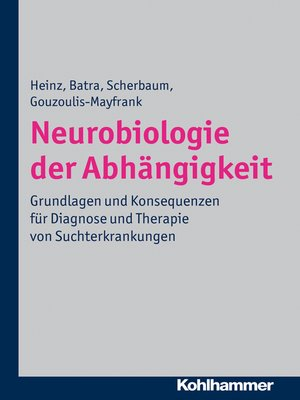 cover image of Neurobiologie der Abhängigkeit