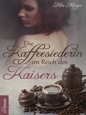 cover image of Die Kaffeesiederin