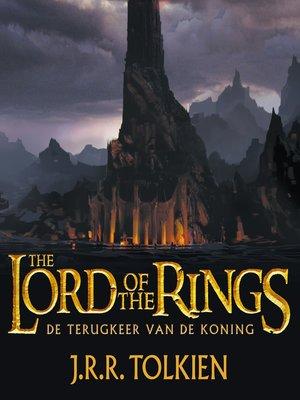 cover image of The lord of the rings--De terugkeer van de koning