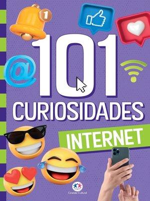 cover image of 101 curiosidades--Internet